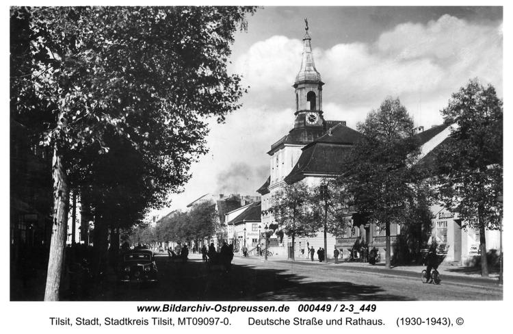 Tilsit, Deutsche Straße und Rathaus