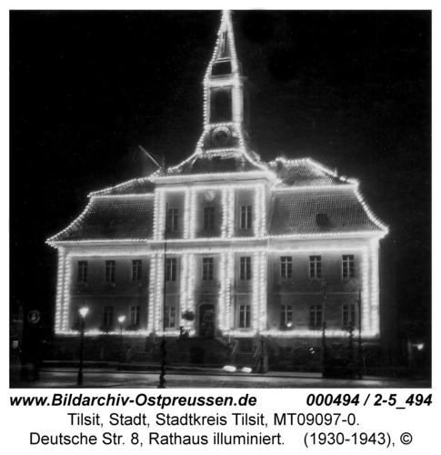 Tilsit, Deutsche Str. 8, Rathaus illuminiert