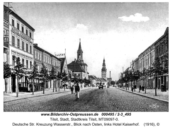 Tilsit, Deutsche Str. Kreuzung Wasserstr., Blick nach Osten, links Hotel Kaiserhof