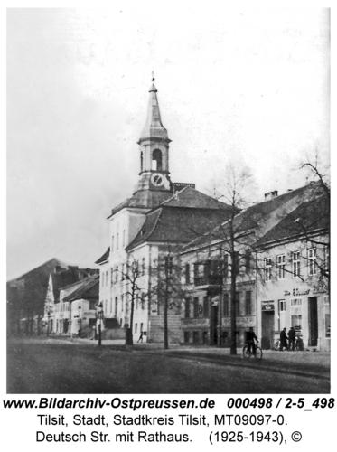 Tilsit, Deutsche Str. mit Rathaus