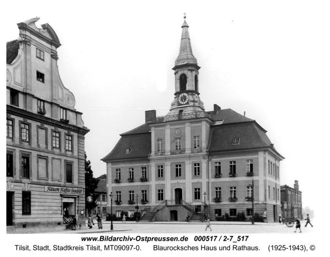 Tilsit, Blaurocksches Haus und Rathaus
