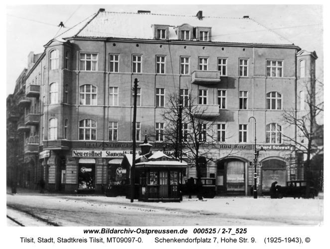 Tilsit, Schenkendorfplatz 7, Hohe Str. 9