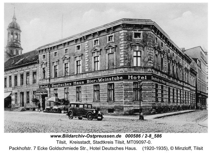 Tilsit, Packhofstr. 7 Ecke Goldschmiede Str., Hotel Deutsches Haus