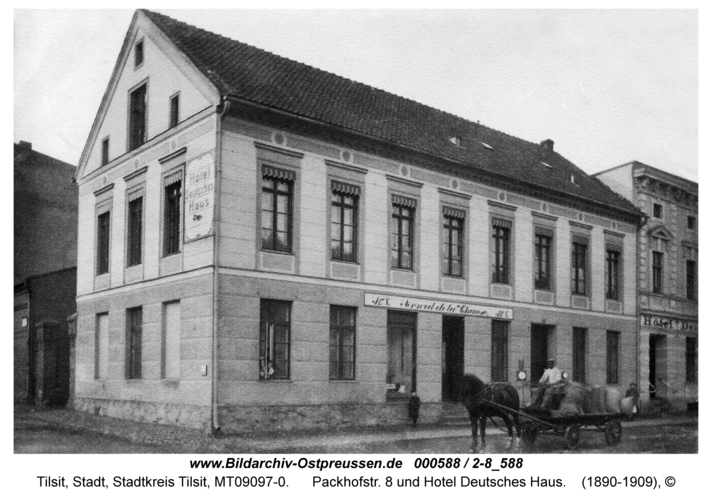Tilsit, Packhofstr. 8 und Hotel Deutsches Haus