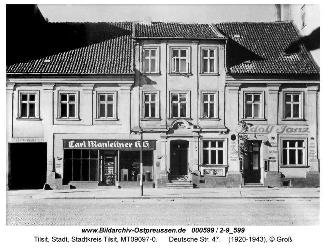 Tilsit, Deutsche Str. 47