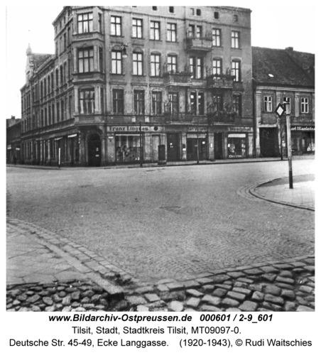 Tilsit, Deutsche Str. 45-49, Ecke Langgasse