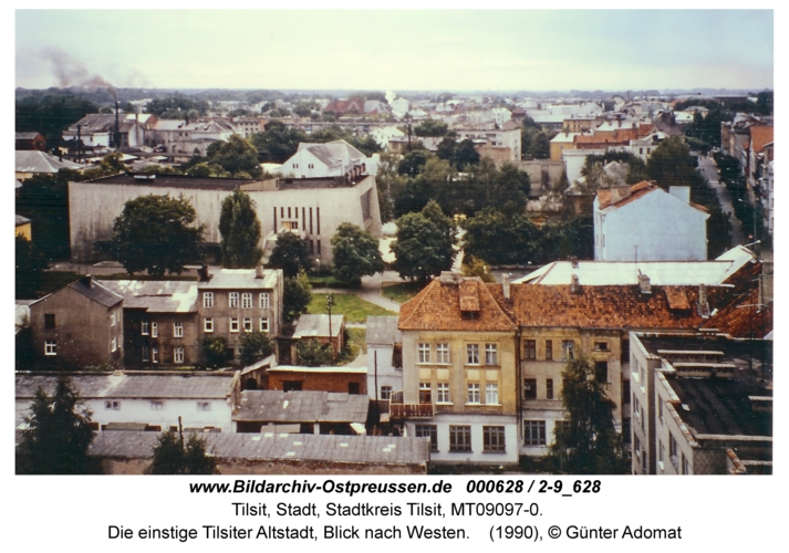 Tilsit, Die einstige Tilsiter Altstadt, Blick nach Westen