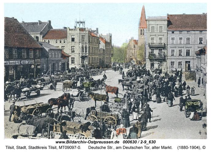 Tilsit, Deutsche Str., am Deutschen Tor, alter Markt