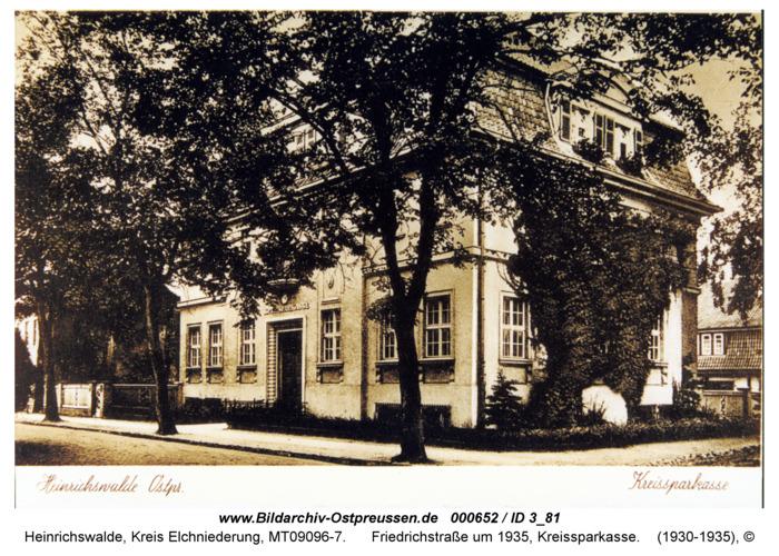 Heinrichswalde, Friedrichstraße um 1935, Kreissparkasse