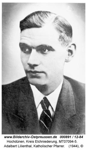 Hochdünen, Adalbert Lilienthal, Katholischer Pfarrer