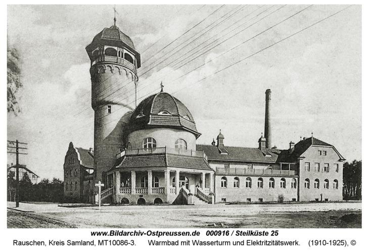 Rauschen, Warmbad mit Wasserturm und Elektritzitätswerk