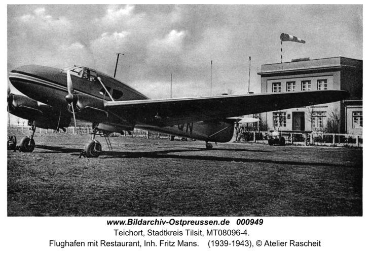 Tilsit-Teichort, Flughafen mit Restaurant, Inh. Fritz Mans