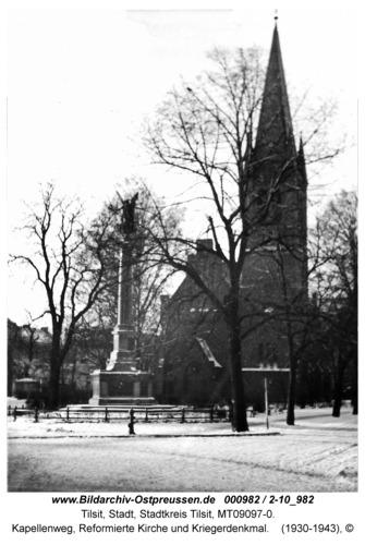 Tilsit, Kapellenweg, Reformierte Kirche und Kriegerdenkmal