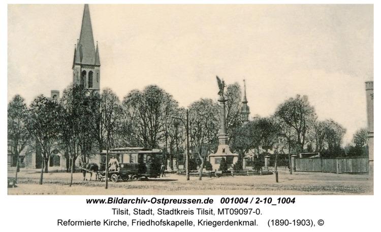 Tilsit, Reformierte Kirche, Friedhofskapelle, Kriegerdenkmal