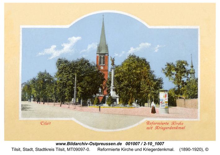 Tilsit, Reformierte Kirche und Kriegerdenkmal