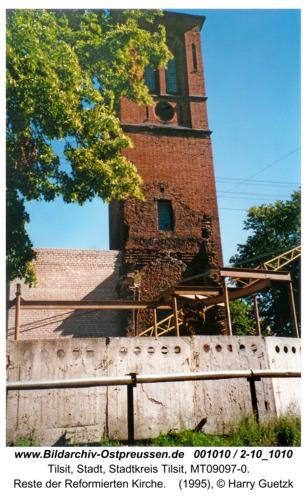 Tilsit, Reste der Reformierten Kirche