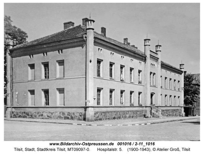 Tilsit, Hospitalstr. 5
