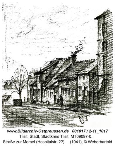 Tilsit, Straße zur Memel (Hospitalstr. ??)