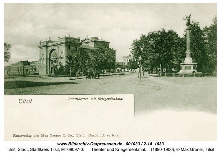 Tilsit, Theater und Kriegerdenkmal