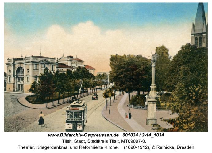 Tilsit, Theater, Kriegerdenkmal und Reformierte Kirche