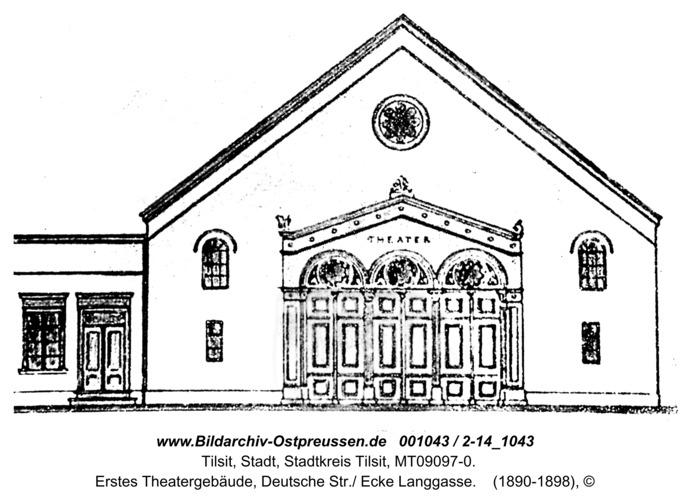 Tilsit, Erstes Theatergebäude, Deutsche Str./ Ecke Langgasse