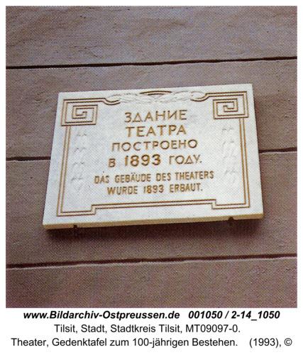 Tilsit, Theater, Gedenktafel zum 100-jährigen Bestehen