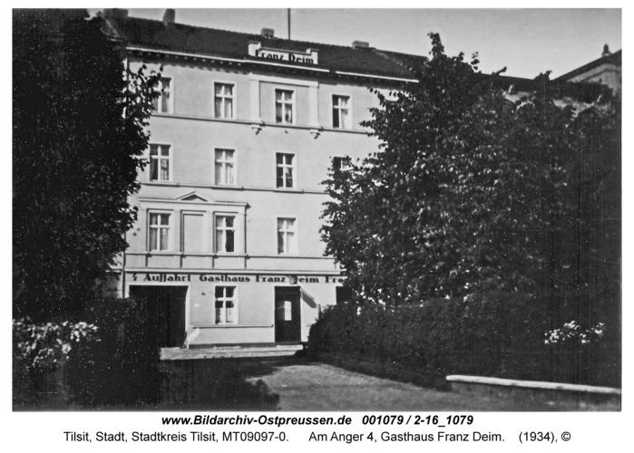 Tilsit, Am Anger 4, Gasthaus Franz Deim