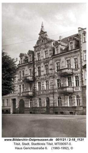 Tilsit, Haus Gerichtsstraße 6