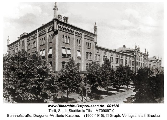Tilsit, Bahnhofstraße, Dragoner-/Artillerie-Kaserne