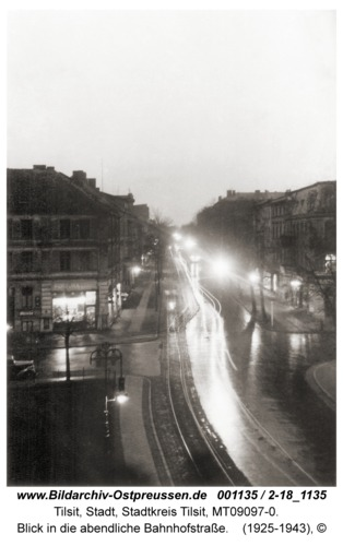 Tilsit, Blick in die abendliche Bahnhofstraße
