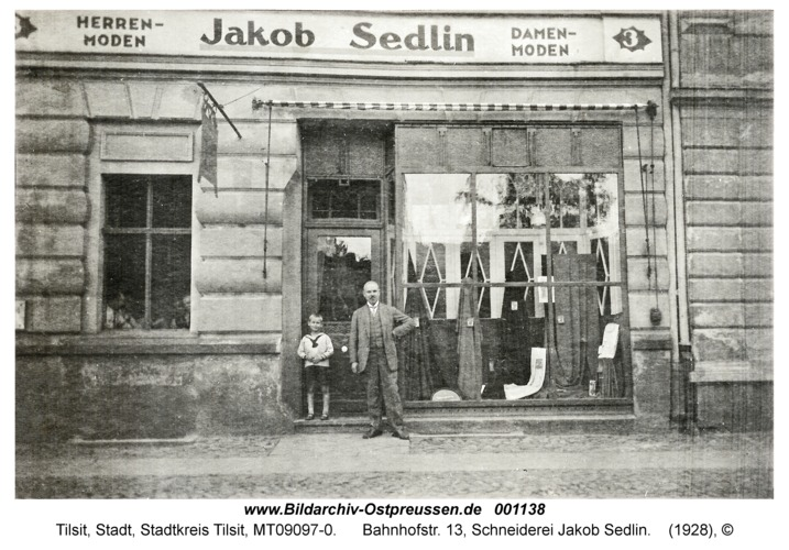 Tilsit, Bahnhofstr. 13, Schneiderei Jakob Sedlin