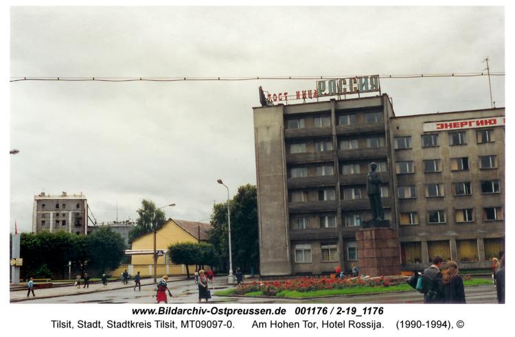 Tilsit, Am Hohen Tor, Hotel Rossija