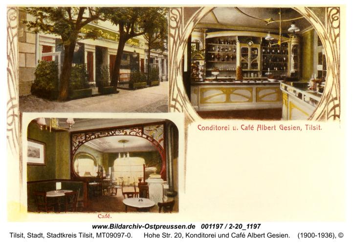Tilsit, Hohe Str. 20, Konditorei und Café Albert Gesien