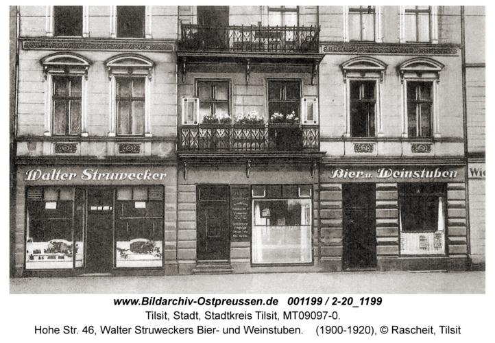 Tilsit, Hohe Str. 46, Walter Struweckers Bier- und Weinstuben