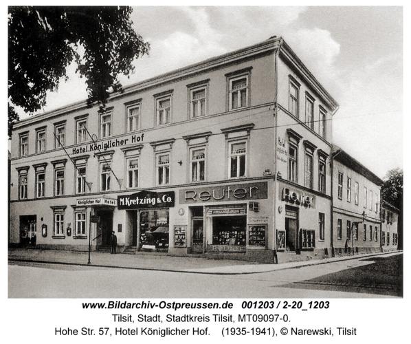 Tilsit, Hohe Str. 57, Hotel Königlicher Hof