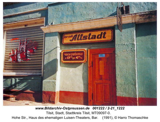 Tilsit, Hohe Str., Haus des ehemaligen Luisen-Theaters, Bar