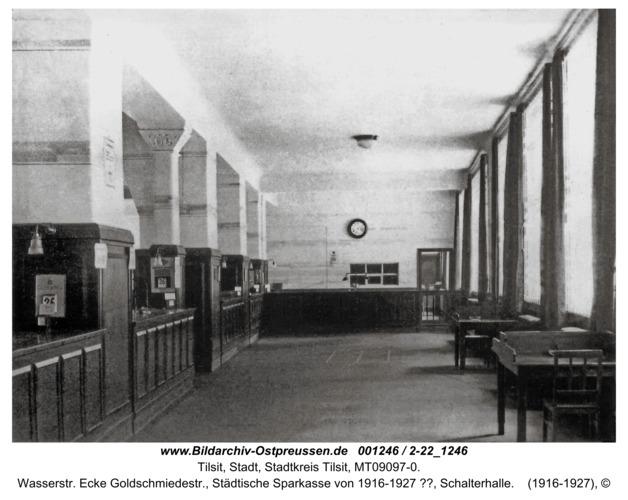 Tilsit, Wasserstr. Ecke Goldschmiedestr., Städtische Sparkasse von 1916-1927 ??, Schalterhalle