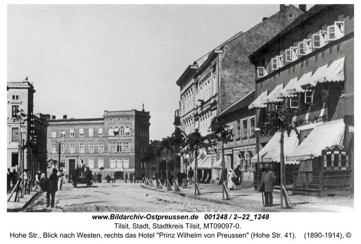 """Tilsit, Hohe Str., Blick nach Westen, rechts das Hotel """"Prinz Wilhelm von Preussen"""" (Hohe Str. 41)"""