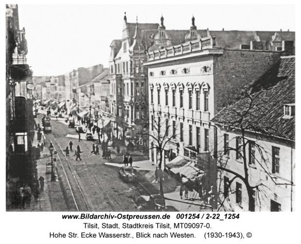 Tilsit, Hohe Str. Ecke Wasserstr., Blick nach Westen