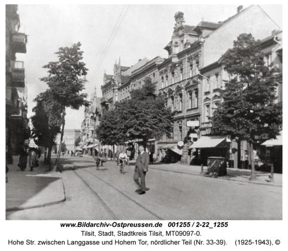 Tilsit, Hohe Str. zwischen Langgasse und Hohem Tor, nördlicher Teil (Nr. 33-39)