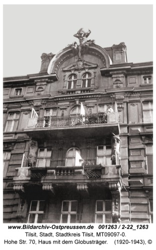 Tilsit, Hohe Str. 70, Haus mit dem Globusträger