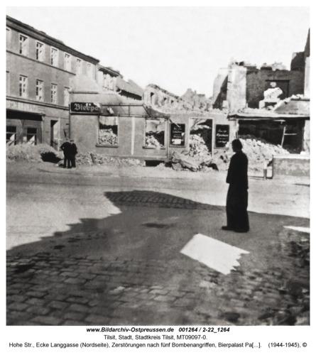 Tilsit, Hohe Str., Ecke Langgasse (Nordseite), Zerstörungen nach fünf Bombenangriffen, Bierpalast Paul Fendius