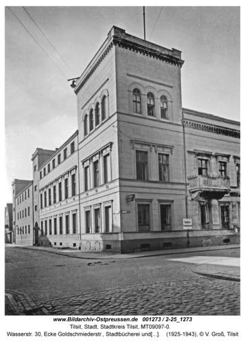 Tilsit, Wasserstr. 30, Ecke Goldschmiederstr., Stadtbücherei und Grenzlandmuseum