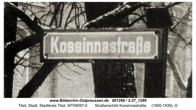Tilsit, Straßenschild Kossinnastraße
