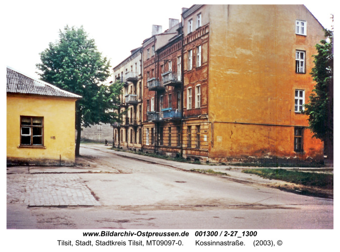 Tilsit, Kossinnastraße