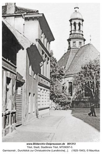 Tilsit, Garnisonstr., Durchblick zur Christuskirche (Landkirche, Litauische Kirche)