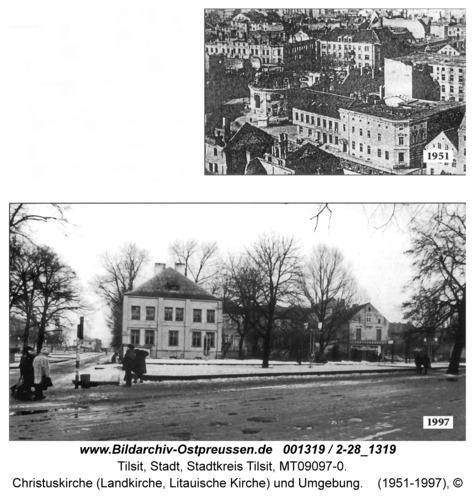 Tilsit, Christuskirche (Landkirche, Litauische Kirche) und Umgebung