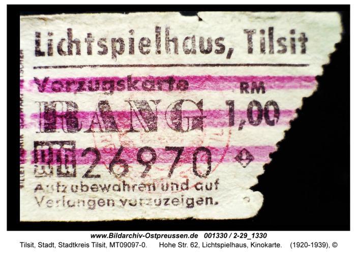 Tilsit, Hohe Str. 62, Lichtspielhaus, Kinokarte
