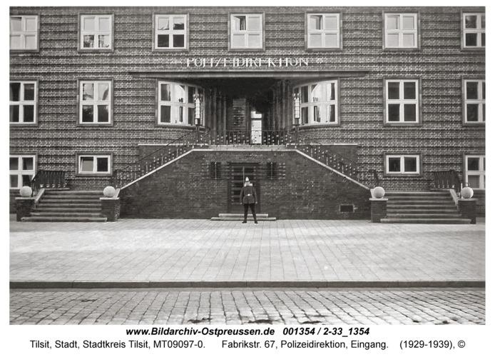 Tilsit, Fabrikstr. 67, Polizeidirektion, Eingang