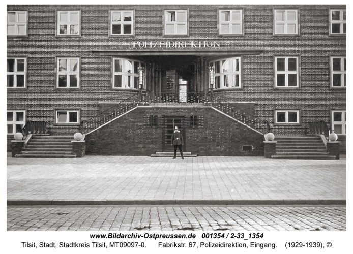 Tilsit, Fabrikstr. 67, Polizeidirektion, Eingang